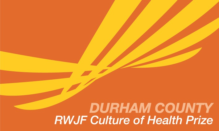 RWJF Culture of Health Prize ID - Durham County 2014