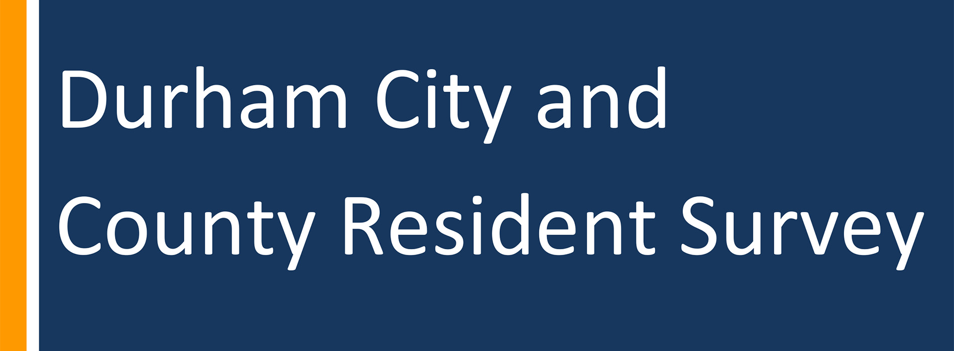 2018 Durham City and County Resident Survey Report (County)-1