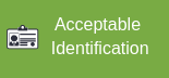 Acceptable Identification